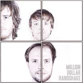 Neuer Artist: Million Dollar Handshake