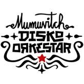 Mumuvitch Disko Orkestar-Musikmaschine-Booking-Künstleragentur-Promo-Events-Konzert