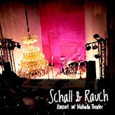 Schall-und-Rauch-Musikmaschine-Walhalla-Wiesbaden-Mainz