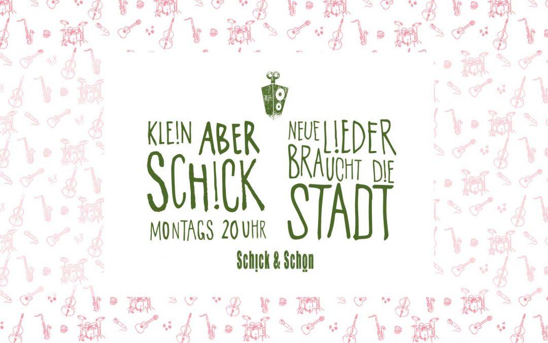 Klein Aber Schick: Konzert in den Mai
