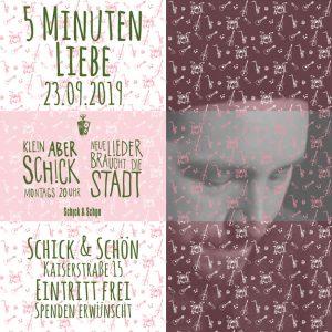 Klein-Aber-Schick-Immer-Montags-schick-und-schön-Mainz-Musikmaschine-Events-Veranstaltungen-Konzerte-Band-Bands-Buchen-Party-Feiern-5-Minuten-Liebe