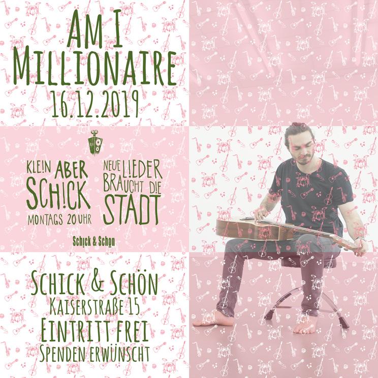 Klein-Aber-Schick-Immer-Montags-schick-und-schön-Mainz-Musikmaschine-Events-Veranstaltungen-Konzerte-Band-Bands-Buchen-Party-Feiern-Donnerstag-special-am-i-millionaire