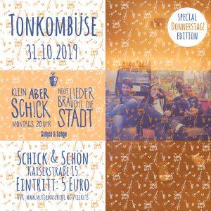 Klein-Aber-Schick-Immer-Montags-schick-und-schön-Mainz-Musikmaschine-Events-Veranstaltungen-Konzerte-Band-Bands-Buchen-Party-Feiern-Donnerstag-special-Tonkombüse-tonkombuese
