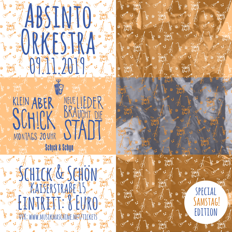 Klein-Aber-Schick-Immer-Montags-schick-und-schön-Mainz-Musikmaschine-Events-Veranstaltungen-Konzerte-Band-Bands-Buchen-Party-Feiern-Donnerstag-special-absinto-orkestra