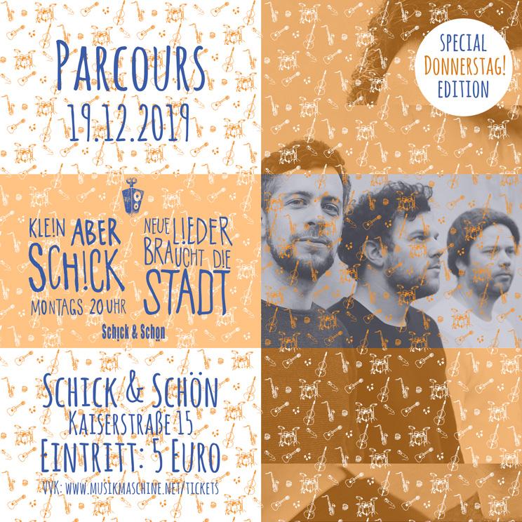 Klein-Aber-Schick-Immer-Montags-schick-und-schön-Mainz-Musikmaschine-Events-Veranstaltungen-Konzerte-Band-Bands-Buchen-Party-Feiern-Donnerstag-special-parcours